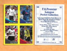 Bolton Wanderers Pedersen Leicester City Deane Fulham Melville Charlton Athletic Kiely (UB)